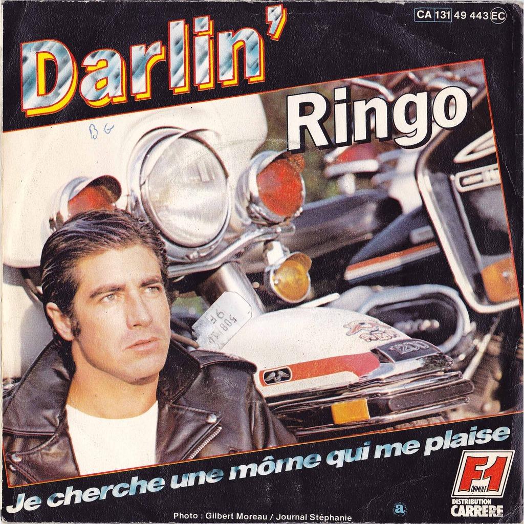 ringo Darlin' / Je cherche une môme qui me plaise ( photo moto )