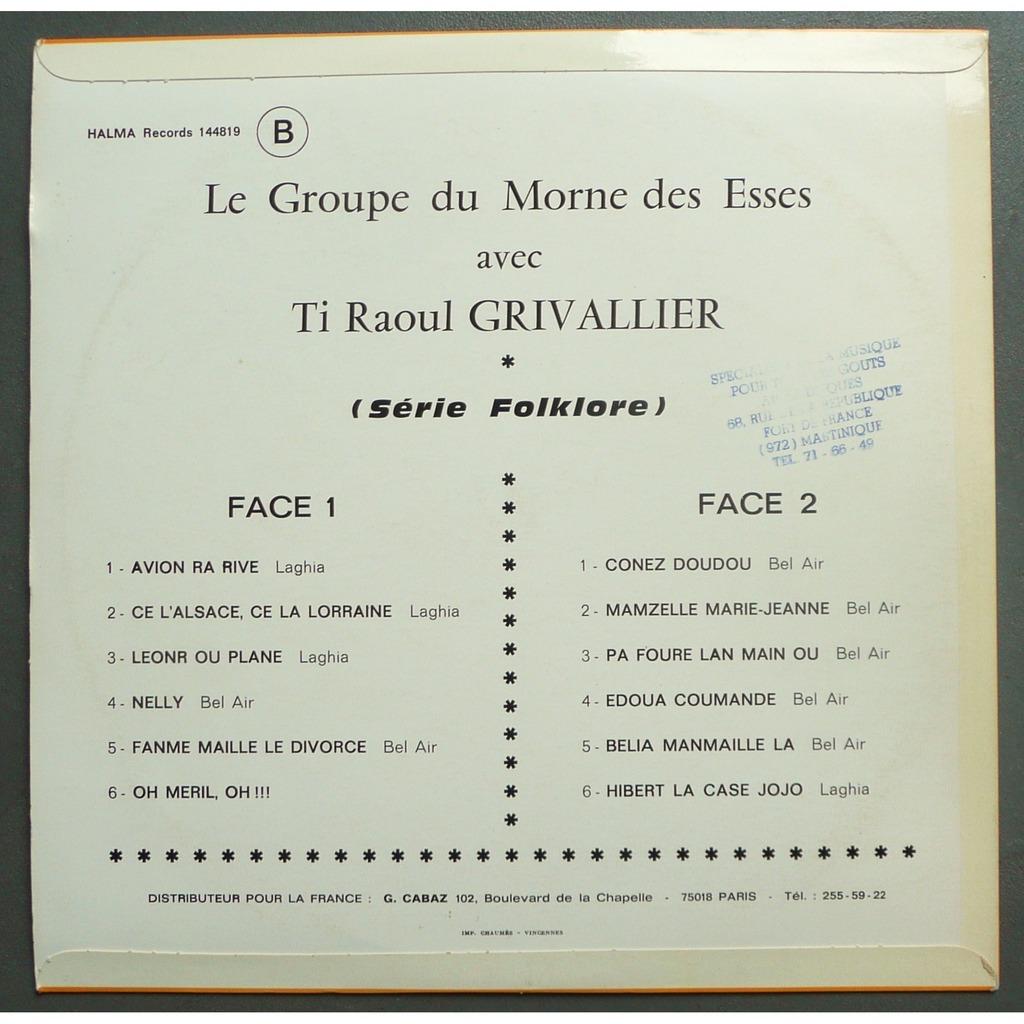 Le Groupe Du Morne Des Esses Avec Ti Raoul Grivallier