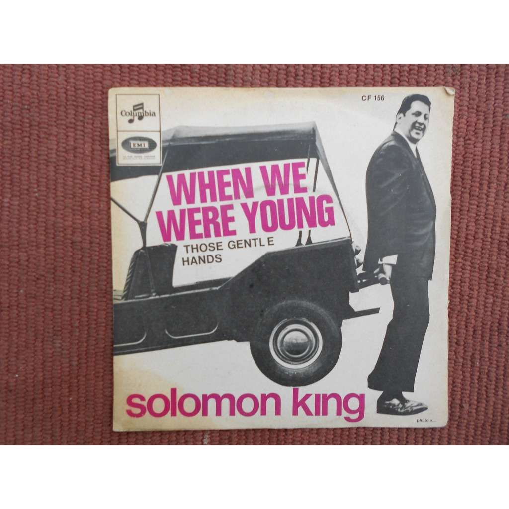 When We Were Young: When We Were Young / Those Gentle Hands By Solomon King