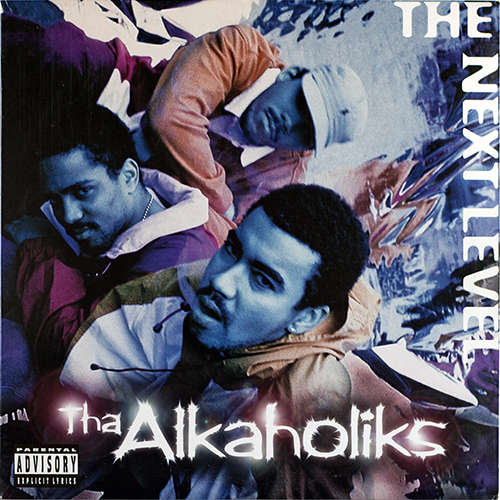 Tha Alkaholiks The Next Level