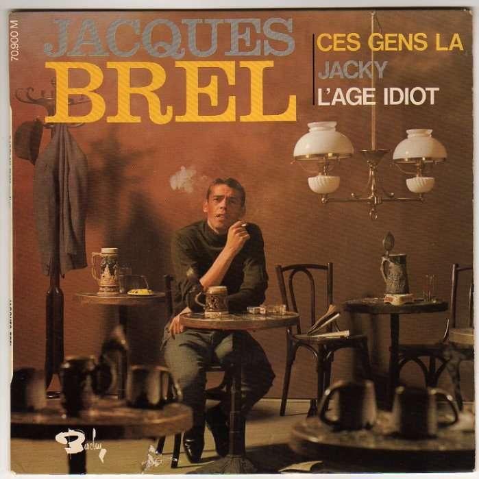 BREL JACQUES CES GENS-LA + 2
