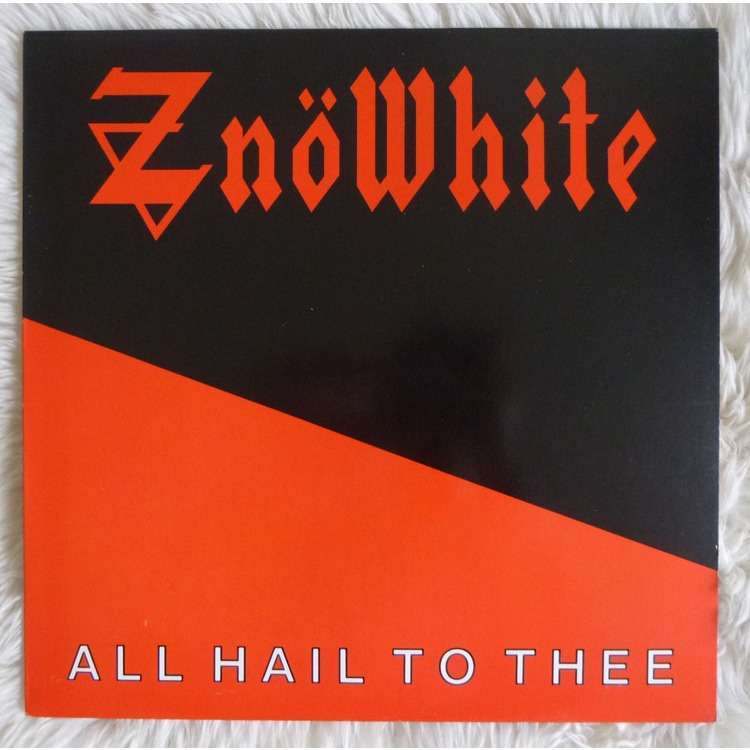 znowhite all hail to thee
