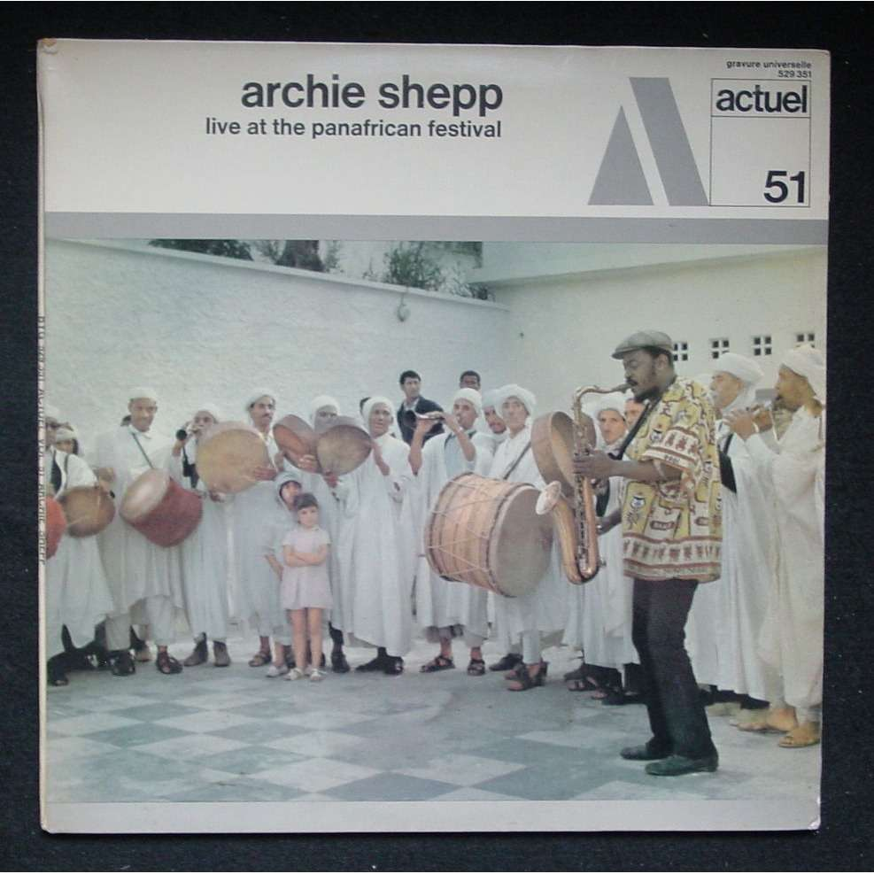 archie shepp - live at the panafrican festival actuel 51