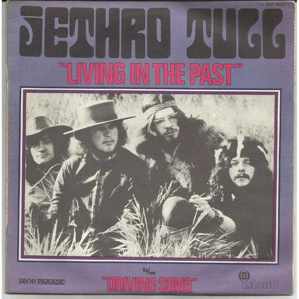 JETHRO TULL Living in the past - driving song