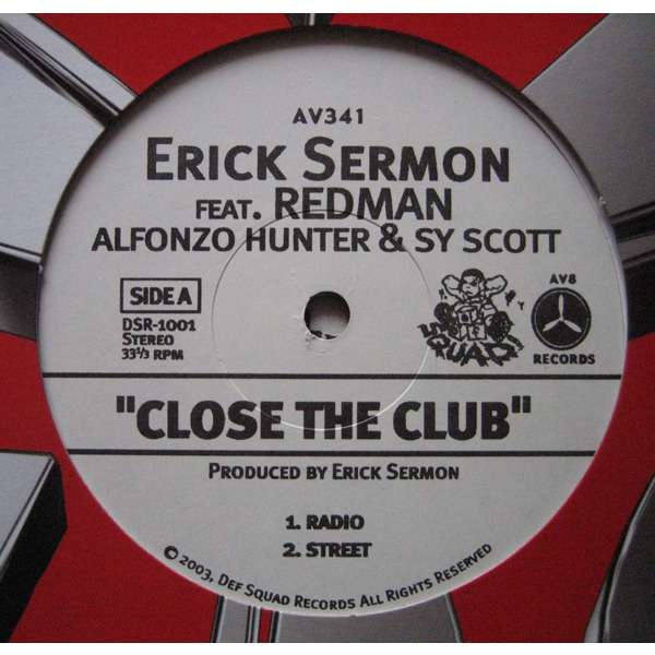 Erick Sermon ft Redman, Sy Scott & Alfonzo Hunter Close The Club