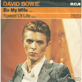 DAVID BOWIE - Be my wife/Speed of life - 45T (SP 2 titres)