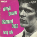 DAVID BOWIE - Diamond dogs/Holy holy - 45T (SP 2 titres)