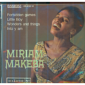 MIRIAM MAKEBA - FORBIDDEN GAMES/LITTLE BOY/WONDERS AND THINGS/INTO Y AM - 45T (EP 4 titres)
