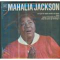 MAHALIA JACKSON - HE'S GOT THE WHOLE WORLD IN HIS HANDS/JESUS/JOSHUA FIT THE BATTLE OF JERICHO/WHEN THE SAINTS GO MARC - 45T (EP 4 titres)