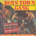 BOYS TOWN GANG - YOU CAN'T TAKE MY EYES OFF YOU/DISCO KICKS - 45T (SP 2 titres)