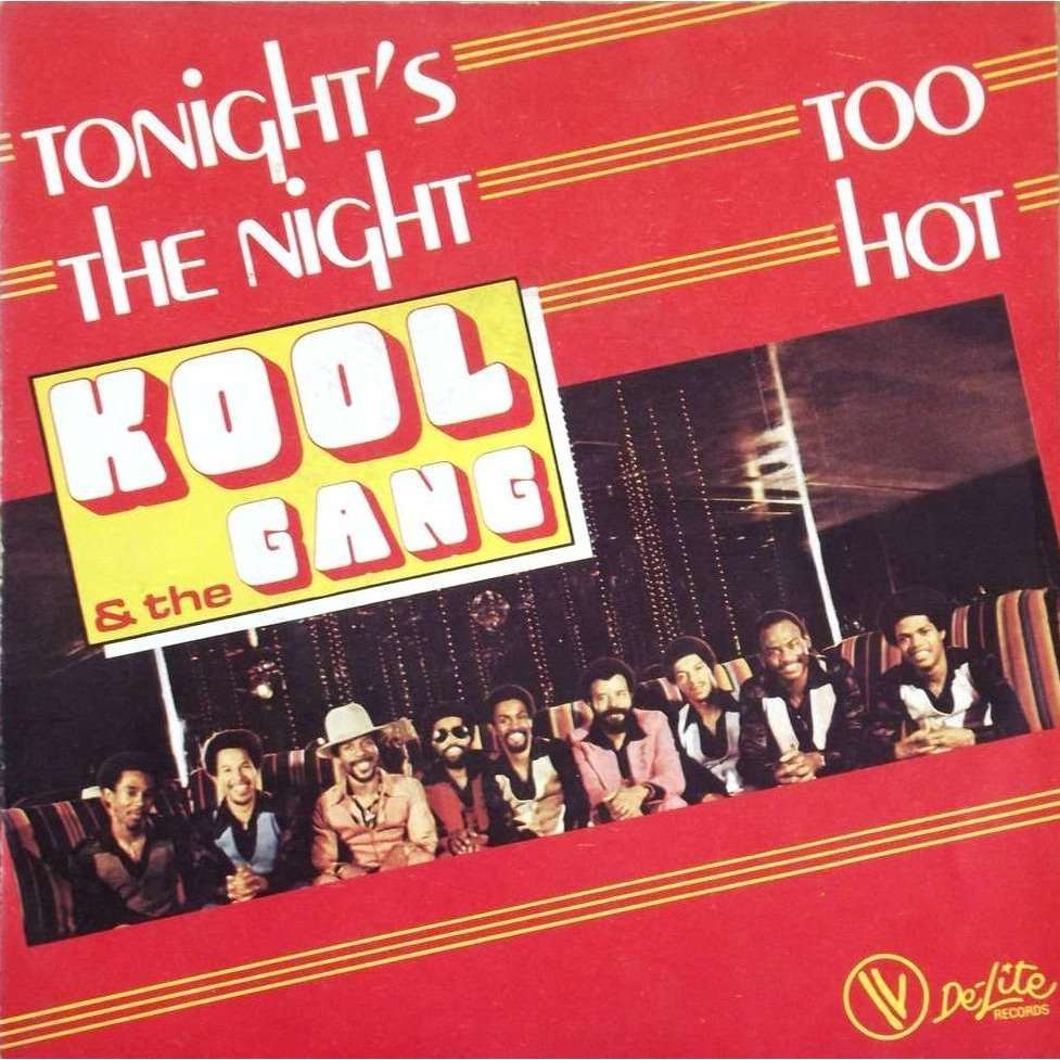 Too hot / tonight's the night de Kool And The Gang, 45 RPM (SP 2 ...