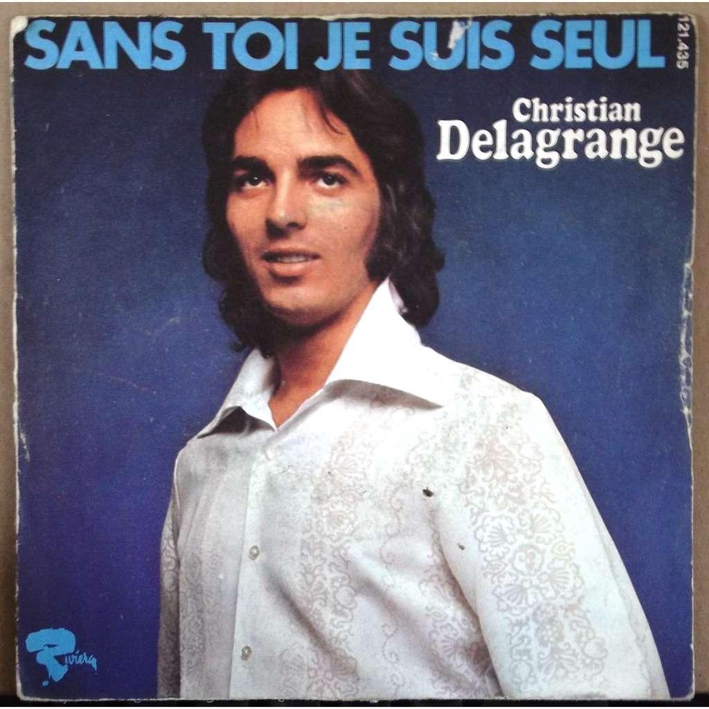 Sans toi je suis seul la chanson de christian delagrange sp chez vinyl59 ref 115926590 - Je suis malade chanson ...