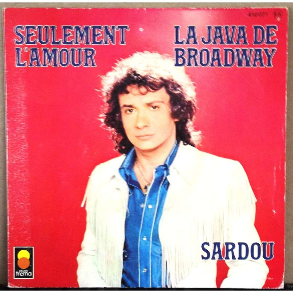 La Java De Broadway Seulement L Amour By Michel Sardou