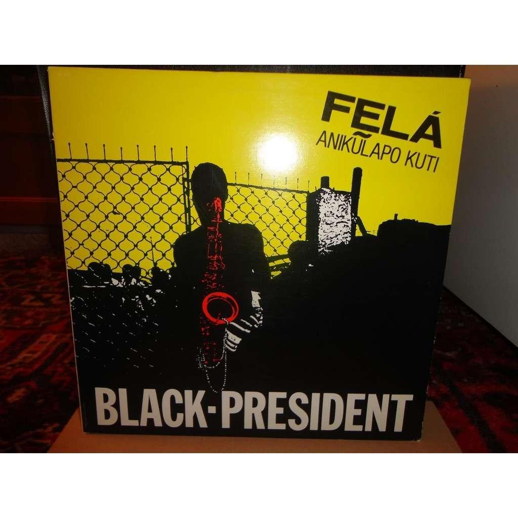Fela Anikulapouti Kuti Black-President