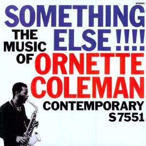 Something else!!! - Ornette Co...