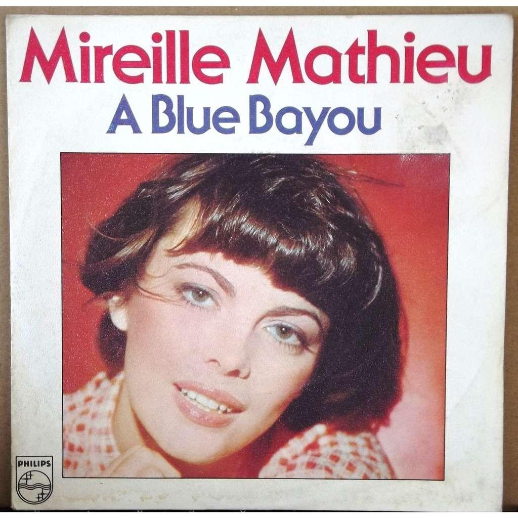 Paroles À Blue Bayou par Mireille Mathieu - …