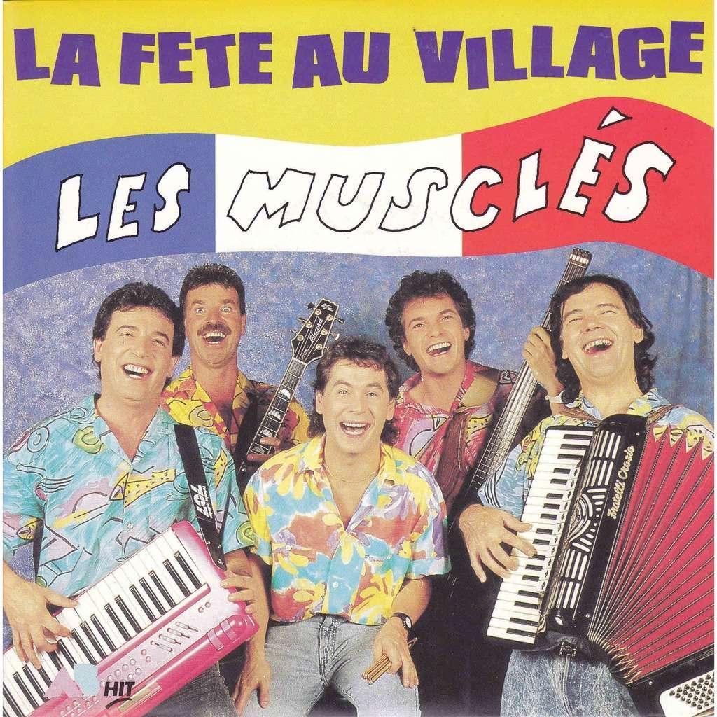 les MUSCLES La fête au village/ instrumental