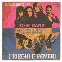 RICCHI & POVERI CHE SARA' /  LA MIA STRADA SARA' BREVE ( Sanremo '71 )