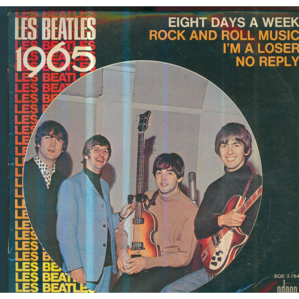 THE BEATLES EIGHT DAYS A WEEK/ROCK AND ROLL MUSIC/I'M A LOSER/NO REPLY