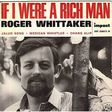 whittaker roger if i where a rich man
