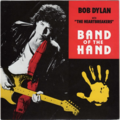 BOB DYLAN - Band of the hand/ + Michel Rubini(Theme from joe's death) - 45T (SP 2 titres)