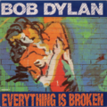 BOB DYLAN - Everything is broken/Death is not the end - 7inch (SP)