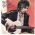 BOB DYLAN - Saved/Are you ready - 45T (SP 2 titres)