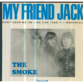THE SMOKE - MY FRIEND JACK/DON'T LEAD ME ON/WE CAN TAKE IT/WATERFALL - 45T (EP 4 titres)