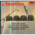 THE BEATLES - AIN'T SHE SWEET/IF YOU LOVE ME BABY/SWEET GEORGIA BROWN/NOBODY'S CHILD - 45T (EP 4 titres)