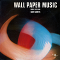 DAVE SARKYS / CECIL LEUTER / ROGER ROGER - Wall Paper Music - 33T