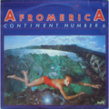 CONTINENT NUMBER 6 ‎ - Afromerica - LP