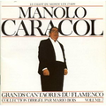 MANOLO CARACOL - Grands Cantaores Du Flamenco - Volume 7 - LP