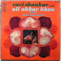 RAVI SHANKAR AND ALI AKBAR KHAN - DUETS SITAR AND SAROD - LP