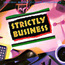Strictly Business - Original Motion Picture Soundtrack - CD