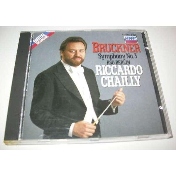 Riccardo Chailly Bruckner ,Symphonie n° 3 decca 417 093-2