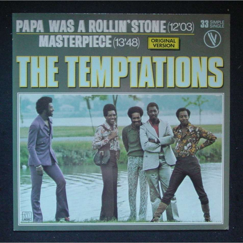 Papa Was A Rolling Stone Masterpiece By The Temptations