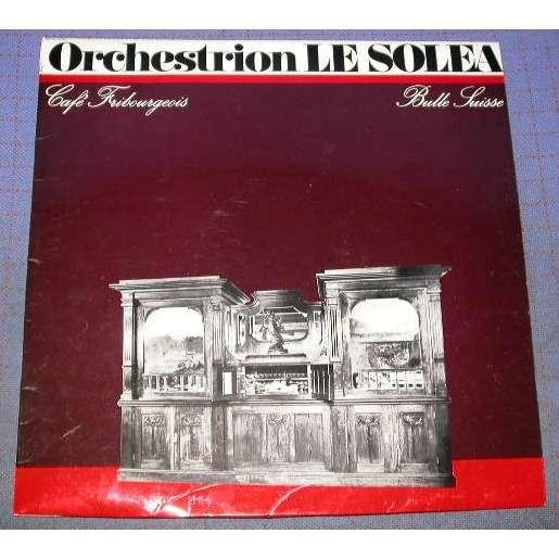 Orchestrion le Solea Café Fribourgeois  Bulle Suisse
