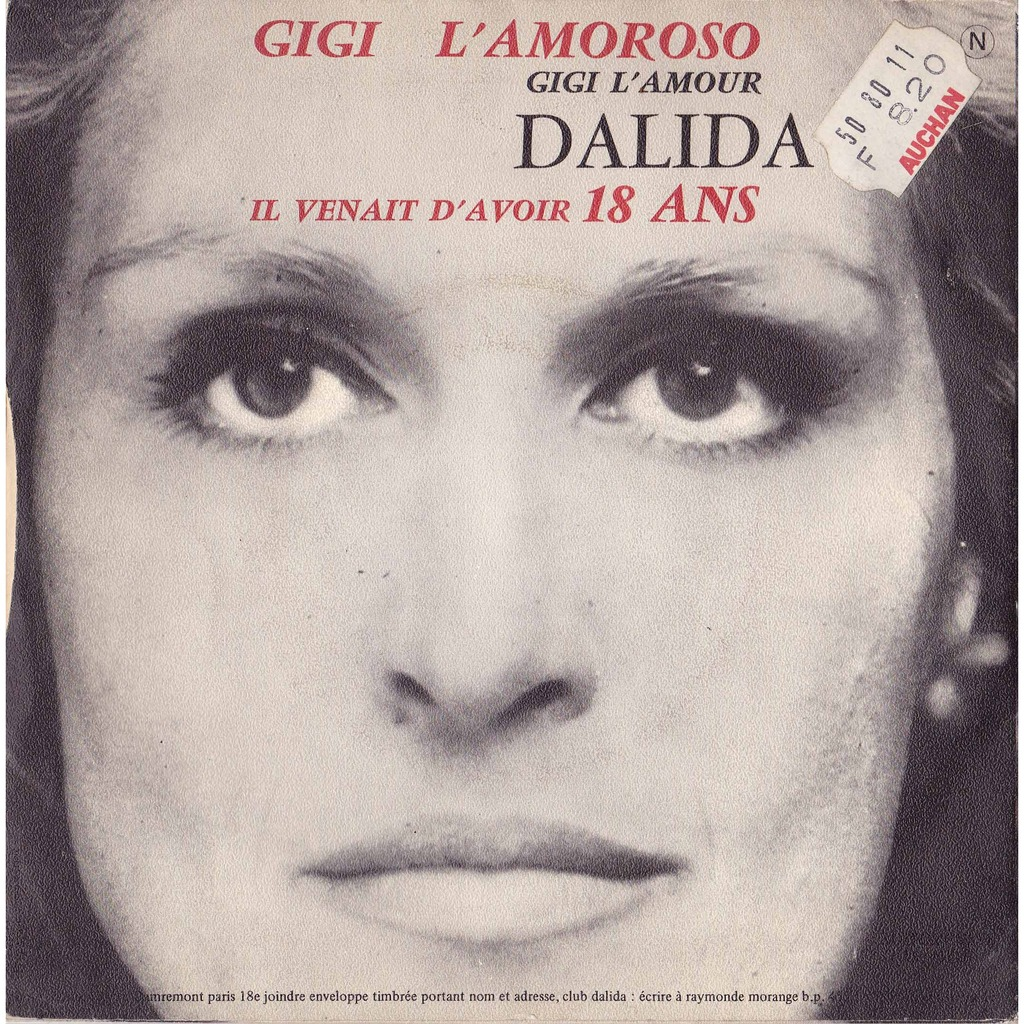 Gigi L Amoroso Il Venait D Avoir 18 Ans By Dalida Sp