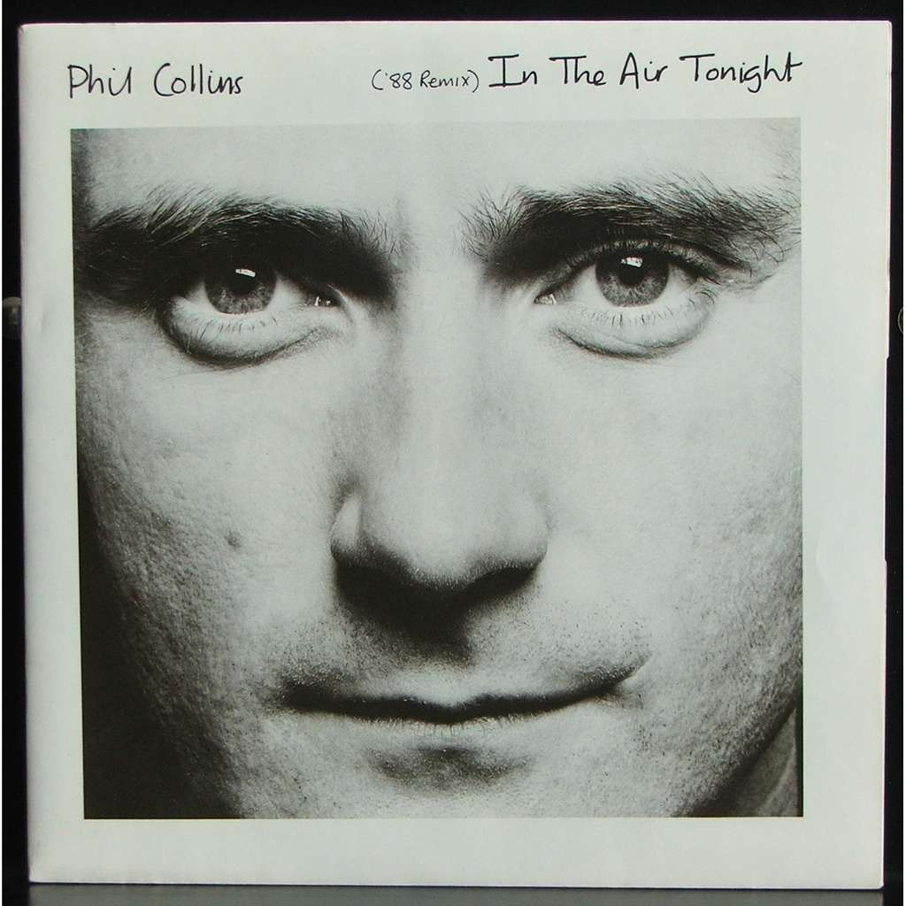 in the air tonight phil: