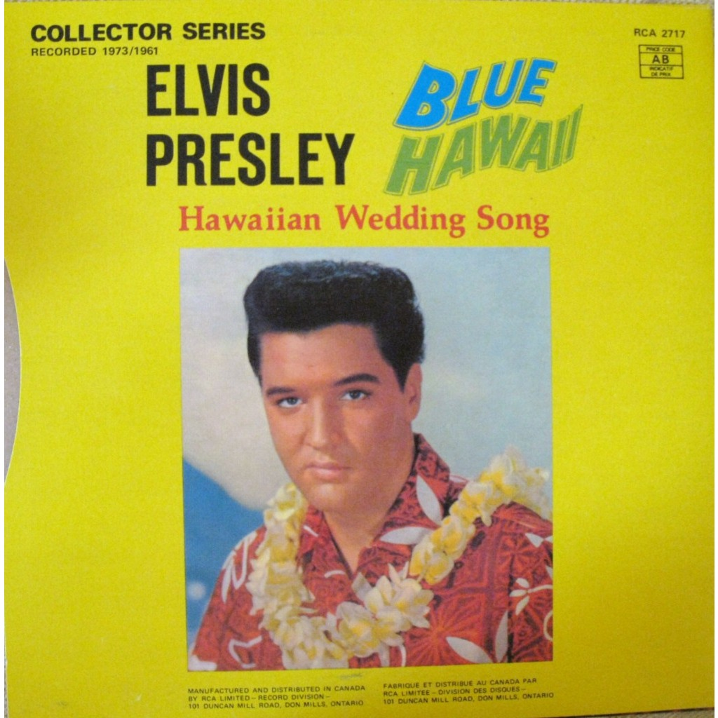 ELVIS PRESLEY Blue Hawaii Hawaiian Wedding Song 45 Tours Canada 1978 Rca 2717 Rare 45T SP