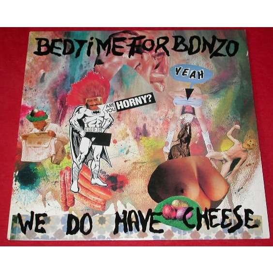 Bedtime for Bonzo We Do Have Cheese
