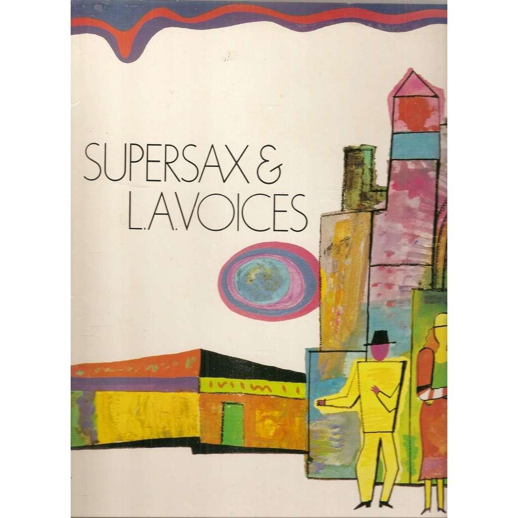 Supersax & L.a. Voices Supersax & L.a. Voices