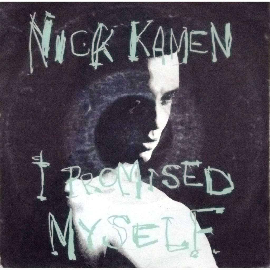 Promisedfieldcover Jpg: I Promised Myself / You Are By NICK KAMEN, SP With Vinyl59