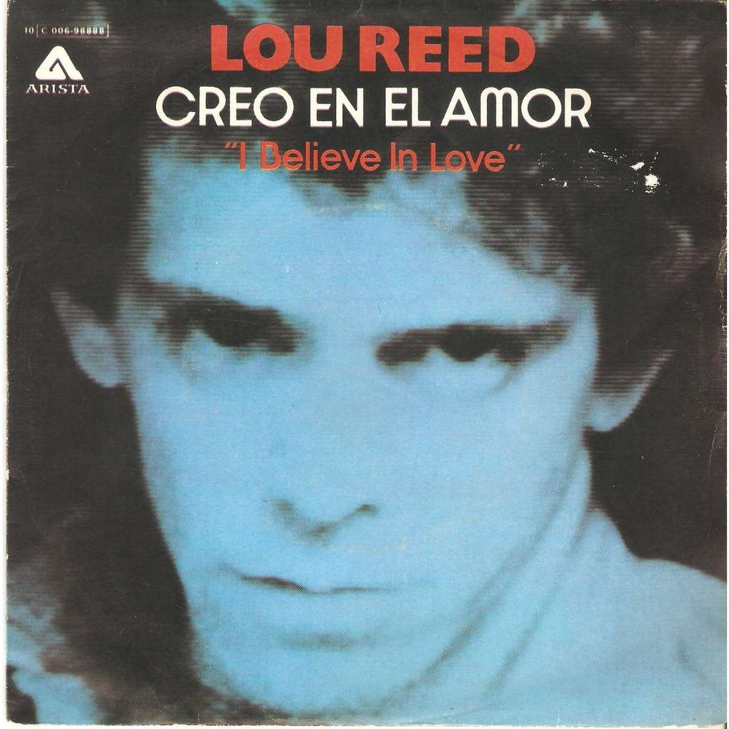 Lou Reed I Believe In Love (Creo en el amor)