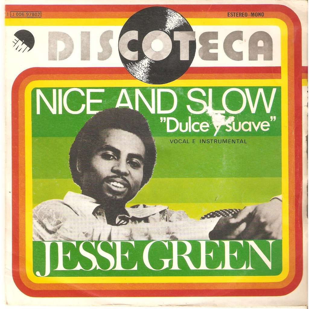 Nice And Slow Dulce Y Suave By Jesse Green Sp With Javalo