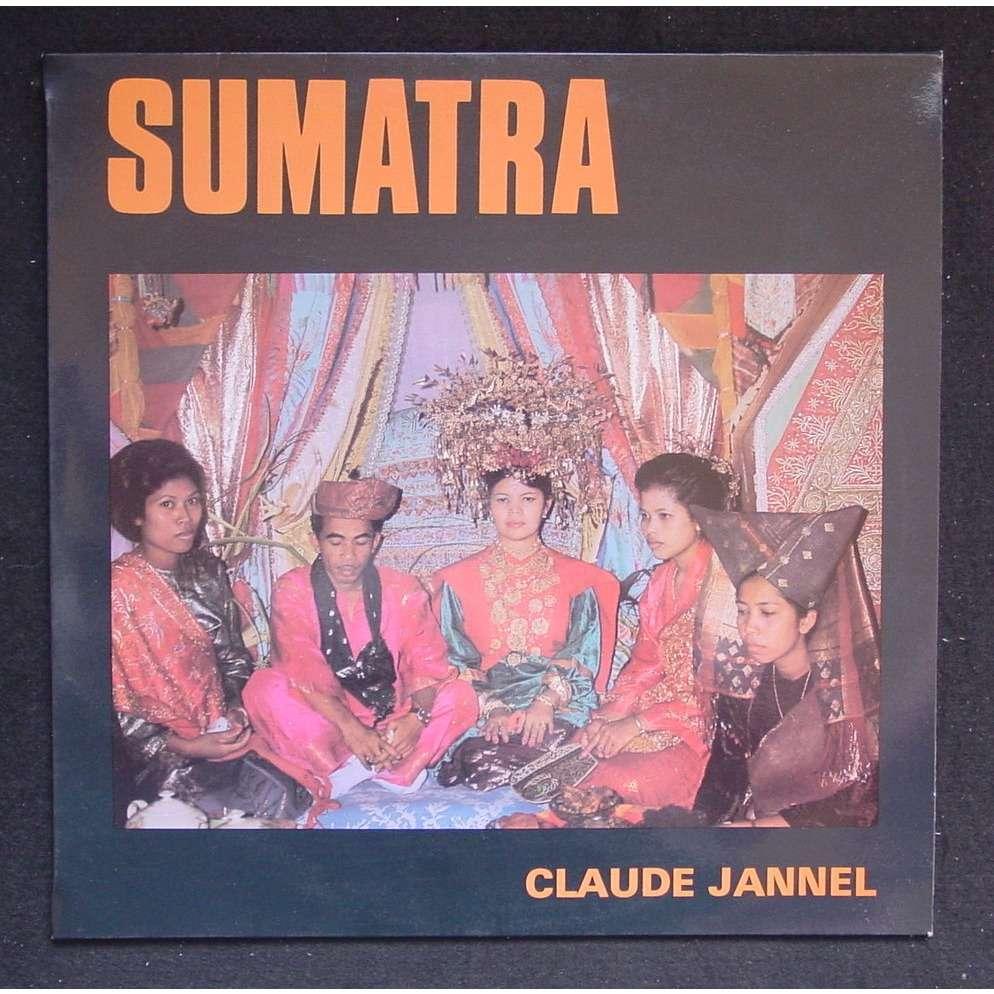 Claude Jannel Sumatra D'hier Et D'aujourd'hui