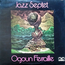 OGOUN FERRAILLE - JAZZ SEPTET - 33T