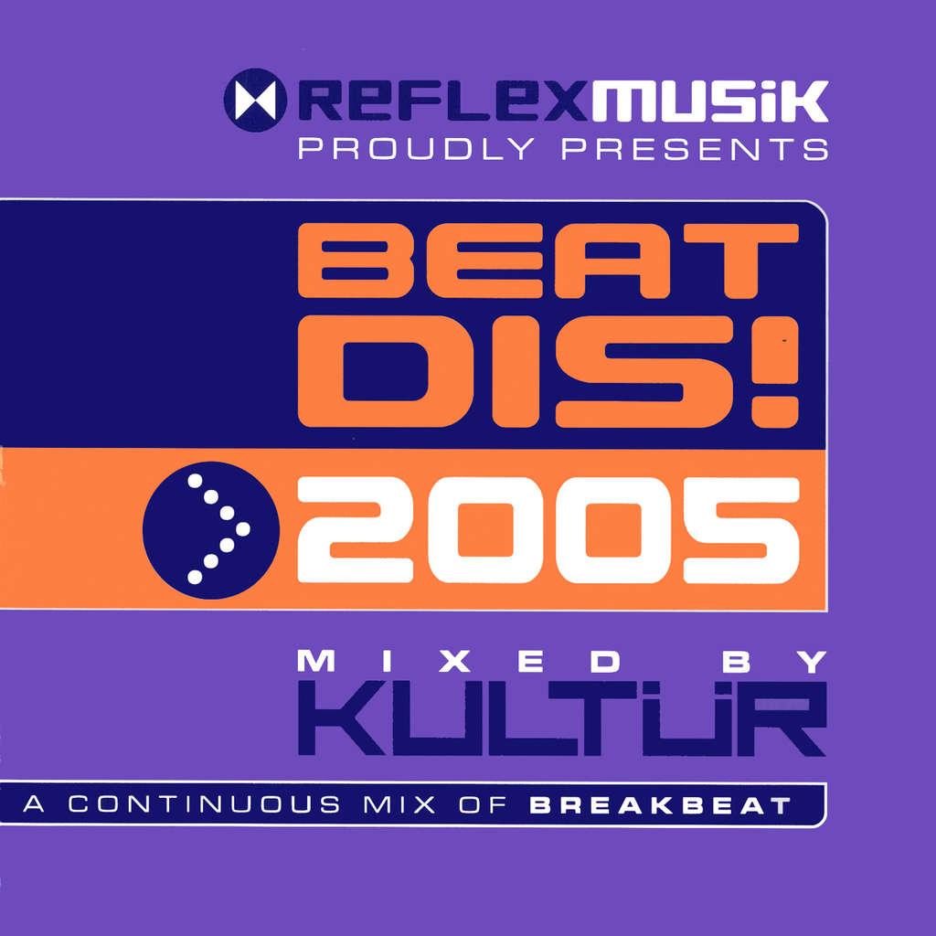 Dj Kultur Beatdis! 2005 Mixed By Kultur