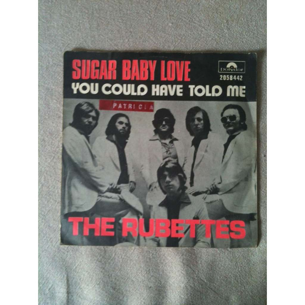 Sugar Baby Love You Could Have Told Me By The Rubettes