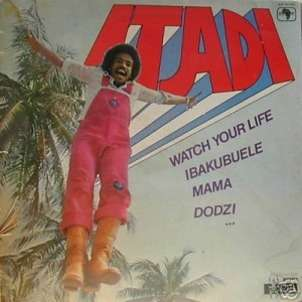 Itadi Watch Your Life (Afro/soul)